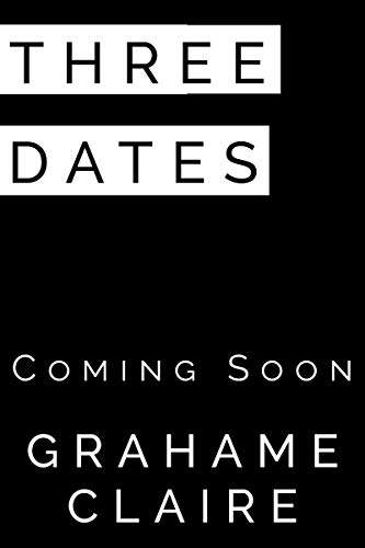 Three Dates by Grahame Claire