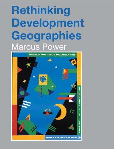 Download Rethinking Development Geographies Pdf