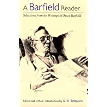 A Barfield Reader: Selections from the Writings of Owen Barfield