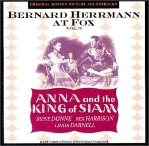 Bernard Herrmann at Fox Vol. 3:  Anna and the King of Siam