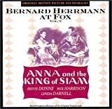 Bernard Herrmann at Fox Vol. 3:  Anna and the King of Siam