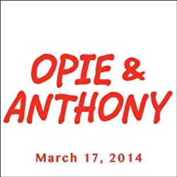 Opie & Anthony, Pedro Pascal, March 17, 2014