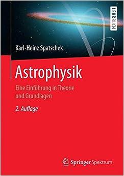 Book Astrophysik: Eine Einführung in Theorie und Grundlagen