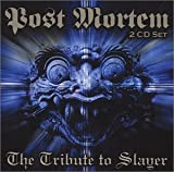 Tribute to Slayer: Post Mortem
