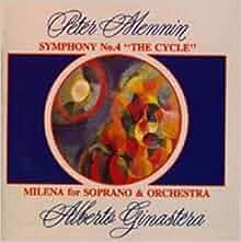 Mennin: Symphony No.4/Ginastera: Milena: Phyllis Curtin