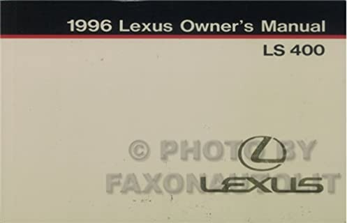 1996 lexus ls400 ls 400 owners manual lexus amazon com books rh amazon com 1996 Lexus LS400 Review 1996 lexus ls400 repair manual pdf