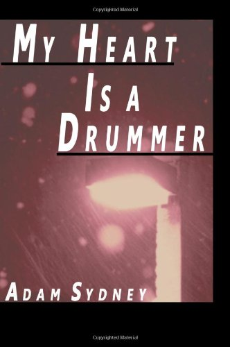 My Heart Is a Drummer