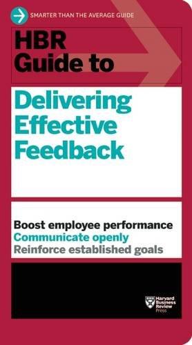 HBR Guide to Delivering Effective Feedback (HBR Guide...