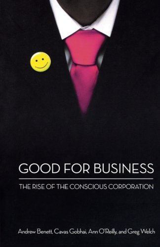Good for Business: The Rise of the Conscious Corporation pdf
