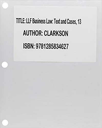 Bundle: Business Law: Text and Cases, Loose-leaf Version, 13th + ...
