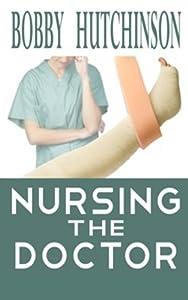 Paperback Nursing the Doctor Book