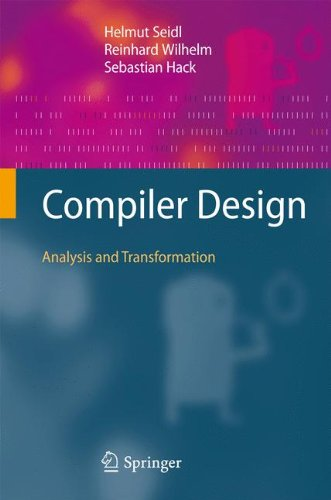Compiler Design: Analysis and Transformation by Springer