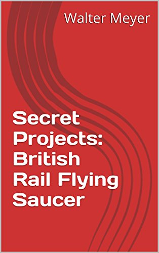 secret-projects-british-rail-flying-saucer