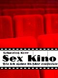 Sex Kino: Wie ich meine Bi-Ader entdeckte