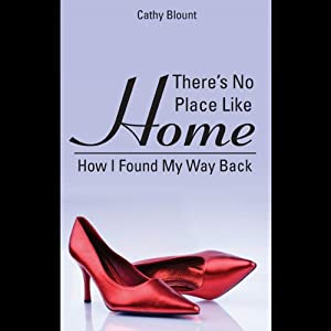 There's No Place Like Home Audiobook