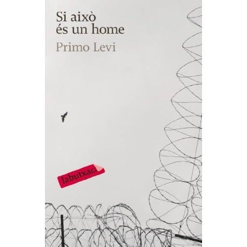 Si això és un home (LB) (Catalan Edition)