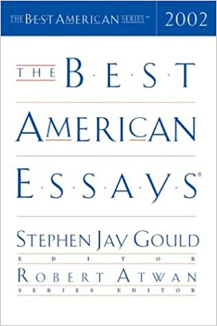 best american essays the best american series stephen jay  best american essays 2002 the best american series stephen jay gould robert atwan 0046442049320 com books