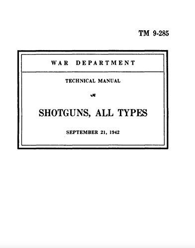 TM 9-285 Shotguns, All Types
