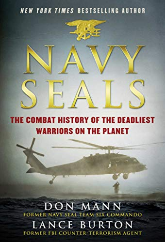 Image of Navy SEALs: The Combat History of the Deadliest Warriors on the Planet