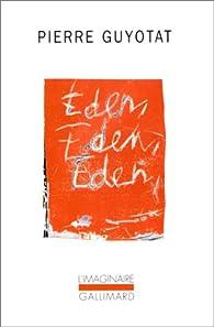 Eden, Eden, Eden par Pierre Guyotat