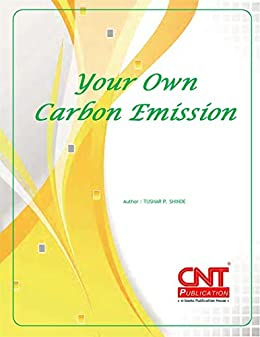 Your Own Carbon Emission (English Edition) de [Shinde, Tushar]