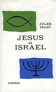 Jésus et Israël par  Malet et Isaac