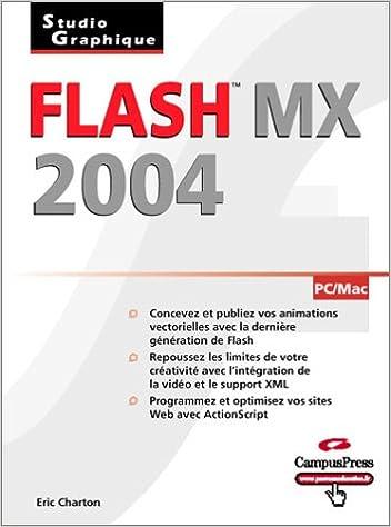 En ligne téléchargement gratuit Flash MX 2004 : Studio graphique pdf epub