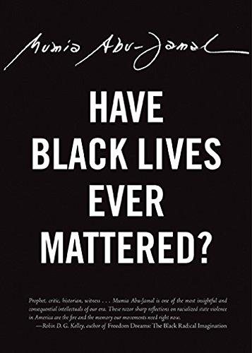 Image of Have Black Lives Ever Mattered? (City Lights Open Media)