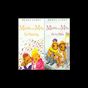'Minnie and Moo Go Dancing' and 'Minnie and Moo Go to Paris' Audiobook