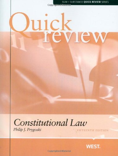 Constitutional Law Quick Review, 15th (SUM + Substance Quick Review Series)