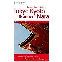 Japan Three Cities: Tokyo, Kyoto & Ancient Nara