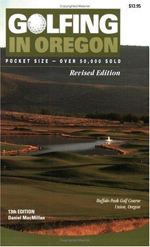 Golfing in Oregon, 13th Edition