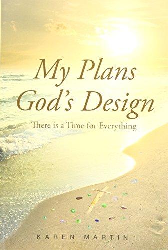 MY PLANS GOD'S DESIGN