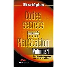 Codes secrets Playstation t.4 strategies