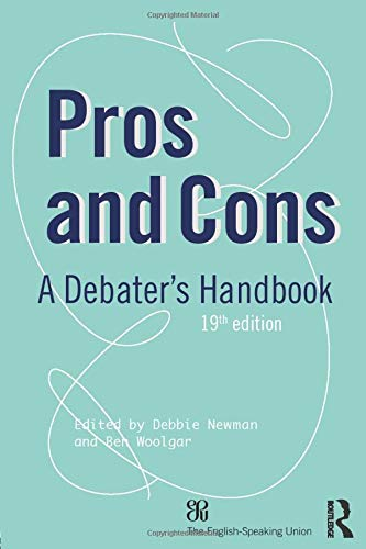 Pros and Cons (Pros and Cons: A Debaters Handbook) (Pros And Cons Of Pros And Cons)