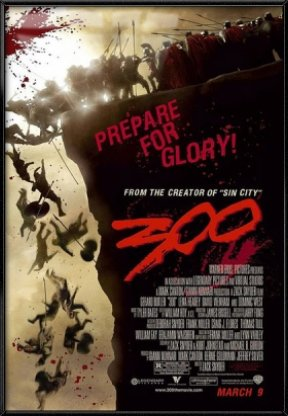 (300 - Framed Movie Poster / Print (Prepare For Glory) (Size: 27