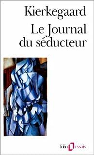 Le journal du séducteur, Kierkegaard, Soren