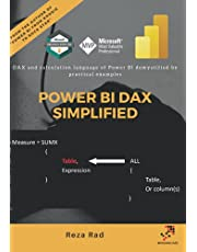 Power BI DAX Simplified: DAX and calculation language of Power BI demystified by practical examples