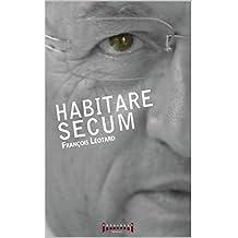 Habitare Secum (French Edition)