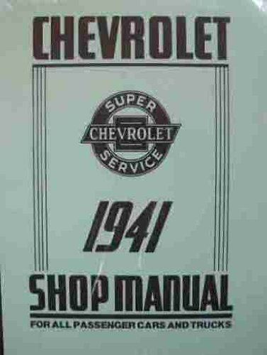 1941 CHEVROLET CAR, PICKUP & TRUCK REPAIR SHOP & SERVICE MANUAL Covers Fleetline, Fleetmaster, Stylemaster, Special, Master Deluxe, 1/2 ton Light Delivery Truck, 3/4 ton Long & Special Truck, 1 1/2 ton & COE. CHEVY 41 Chevrolet Fleetline Truck