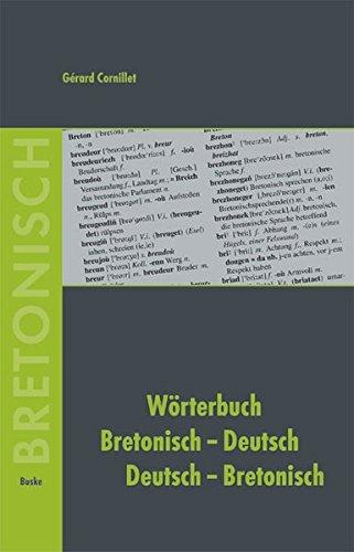 Wörterbuch Bretonisch-Deutsch /Deutsch-Bretonisch