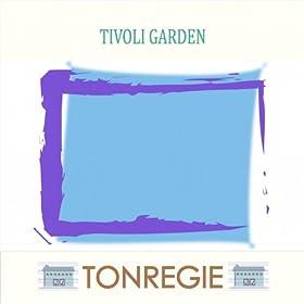 Tivoli garden tonregie mp3 downloads for Amazon tavoli