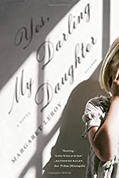 Yes, My Darling Daughter: A Novel