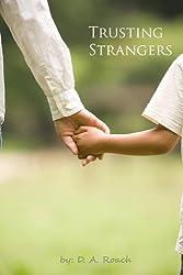Trusting Strangers