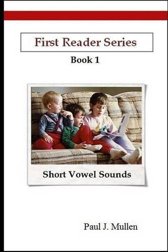 Read Online First Reader Series: Short Vowel Sounds PDF