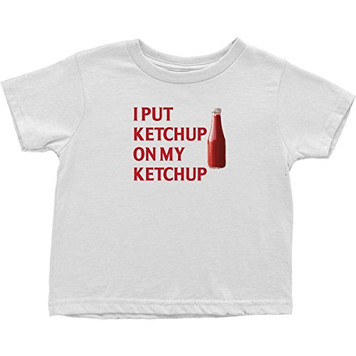 I Put Ketchup on My Ketchup Funny Cute Bodysuit or Infant Toddler Tee