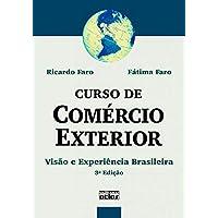 Curso De Comércio Exterior: Visão E Experiência Brasileira