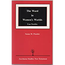 The Word in Women's Worlds: Four Parables