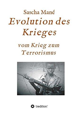 Evolution des Krieges: vom Krieg zum Terrorismus