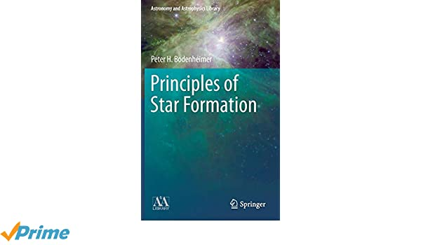 Principles of Star Formation (Astronomy and Astrophysics Library)